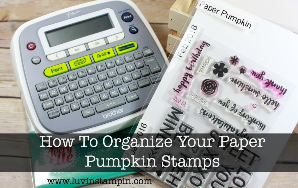 How to organize your paper pumpkin stamps. Wendy Cranford luvinstampin.com