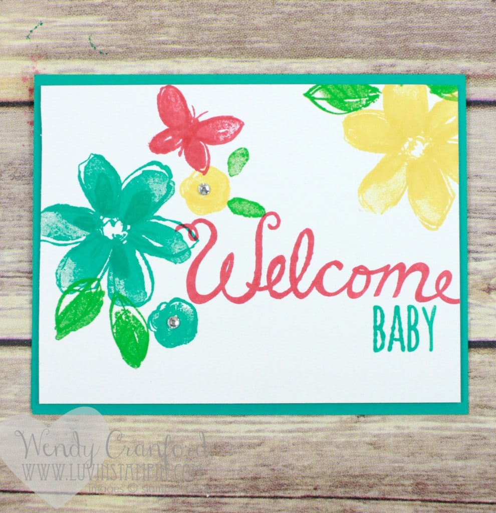Welcome baby card created using Garden in Bloom stamp set and the Welcome Words stamp set Wendy Cranford www.luvinstampin.com