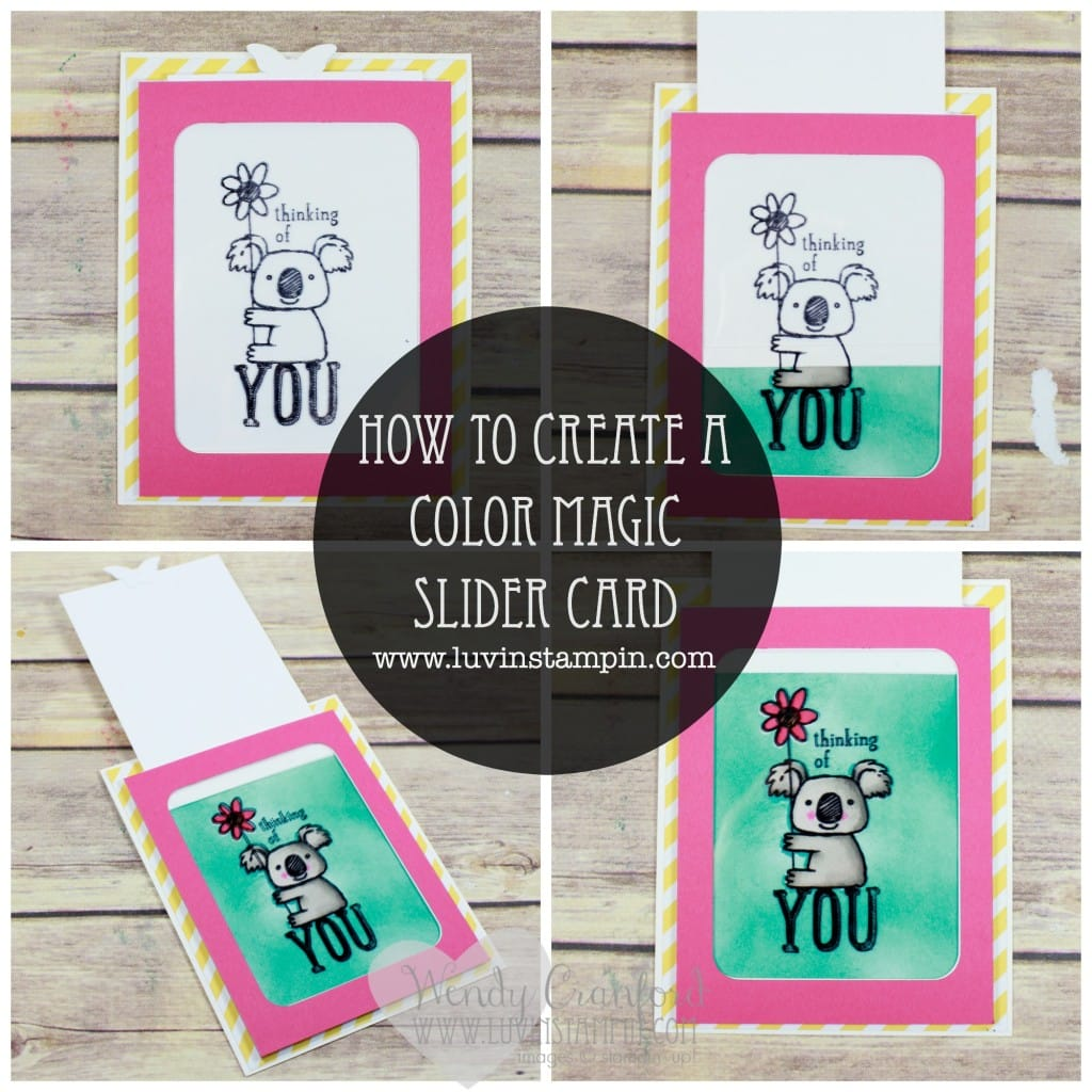 Color magic slider card using Stampin' UP! products. Wendy Cranford www.luvinstampin.com