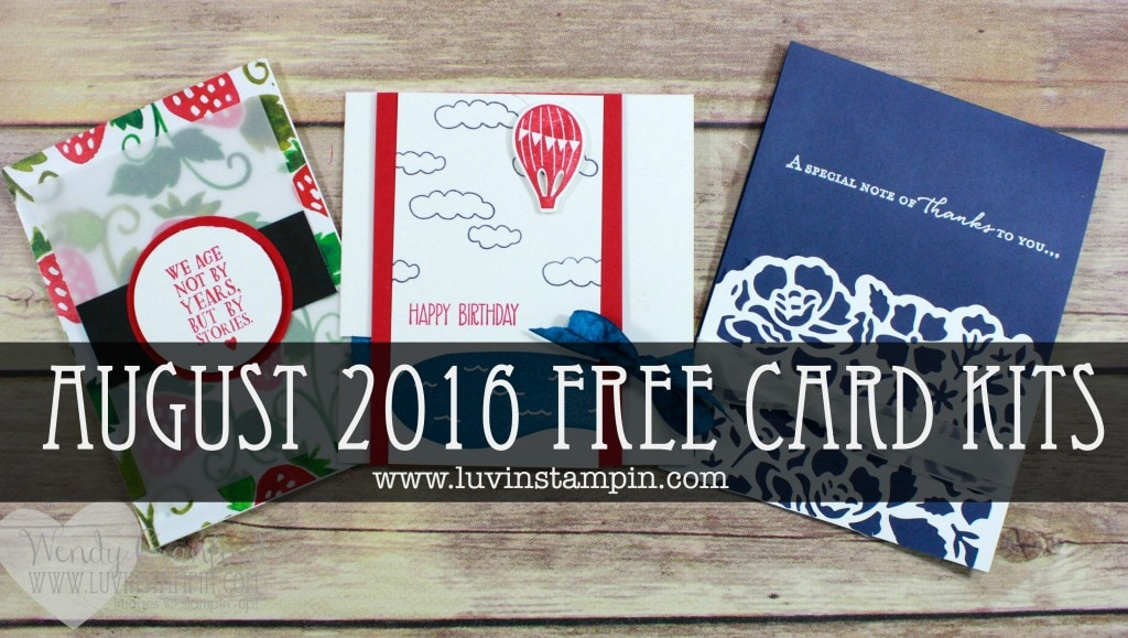 Free card kits offered by Wendy Cranford. This months features Stampin' UP! always an adventure, fresh fruit dap and more. www.luvinstampin.com