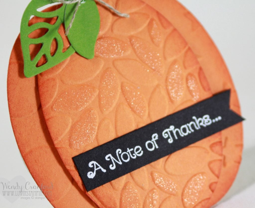 How to create a pumpkin shaped card using the oval framelits from Stampin' UP! Wendy Cranford www.luvinstampin.com