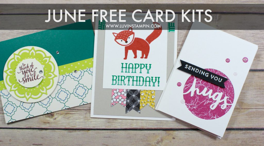 June free card kits created using brand new Stampin' UP! products. Wendy Cranford www.luvinstampin.com
