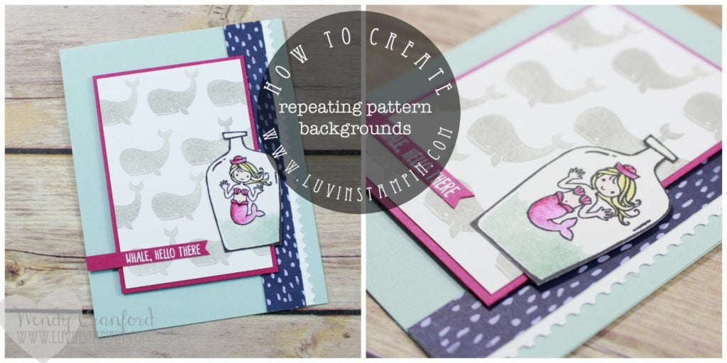 How to create a simple repeating pattern background using stamps. Featuring Message in a Bottle from Stampin' UP! Wendy Cranford www.luvinstampin.com