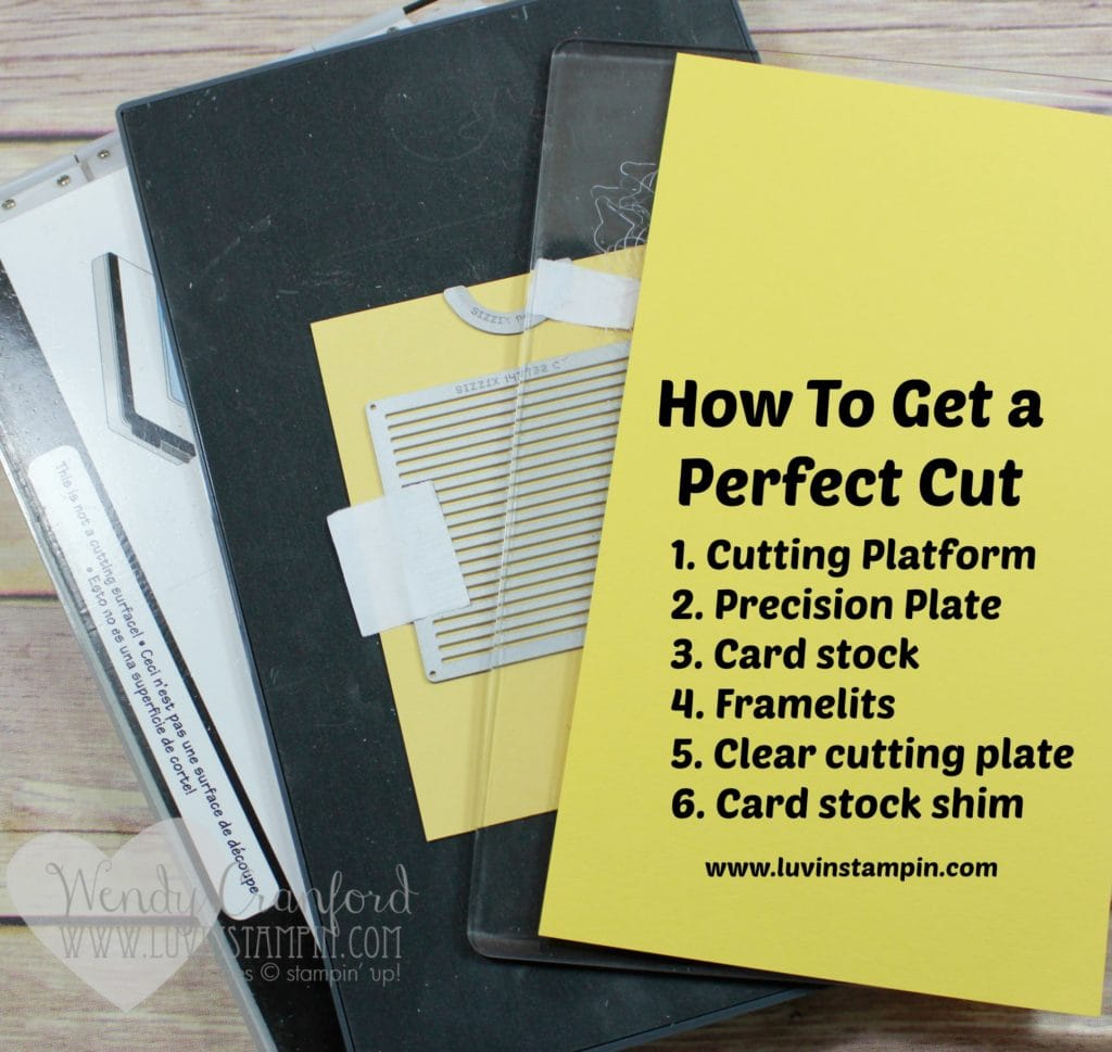 How to get a perfect cut using your You Move Me framelits. Wendy Cranford www.luvinstampin.com