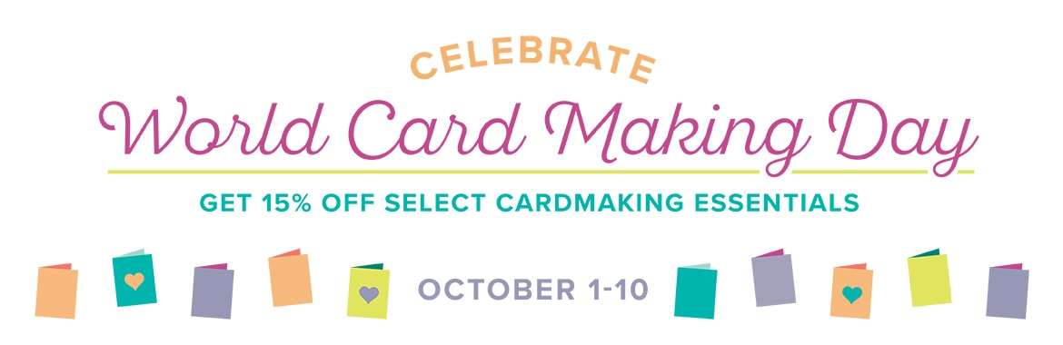 World Card Making Day sale from Stampin' UP! www.luvinstampin.com Wendy Cranford