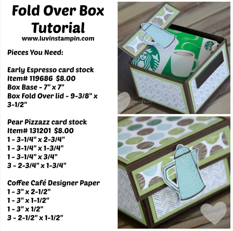 Fold Over Box tutorial supply list www.luvinstampin.com Wendy Cranford