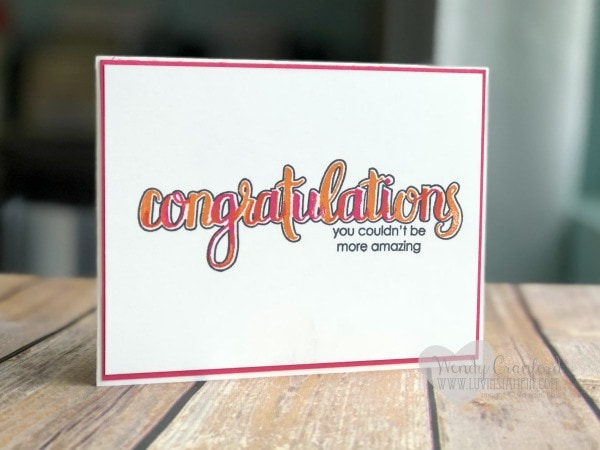 Congratulations card created with Amazing Congratulations and Stamparatus Wendy Cranford www.luvinstampin.com