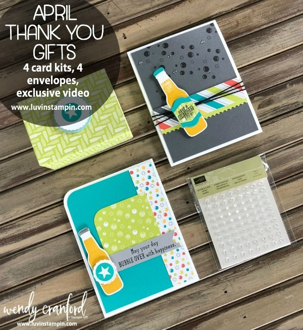 April Exclusive Thank You Gifts for placing a minimum purchase in my online store. Details at www.luvinstampin.com Wendy Cranford