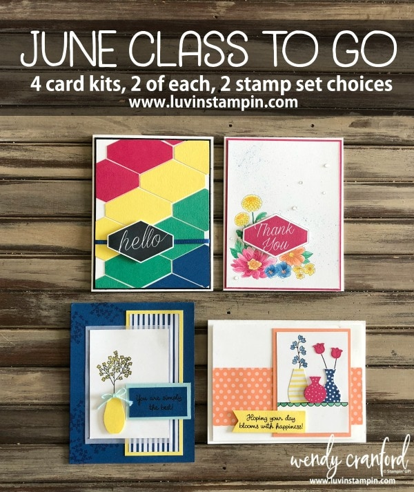 June Class To Go from Wendy Cranford www.luvinstampin.com