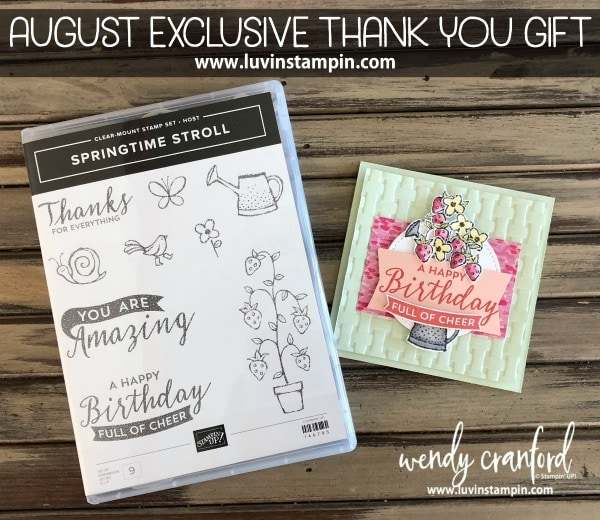 August 2018 Exclusive thank you gift FREE Springtime Stroll stamp set from Stampin' UP! with purchase Wendy Cranford luvinstampin.com