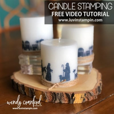 12 Weeks of Christmas, Week 8 Candle Stamping & Online Extravaganza