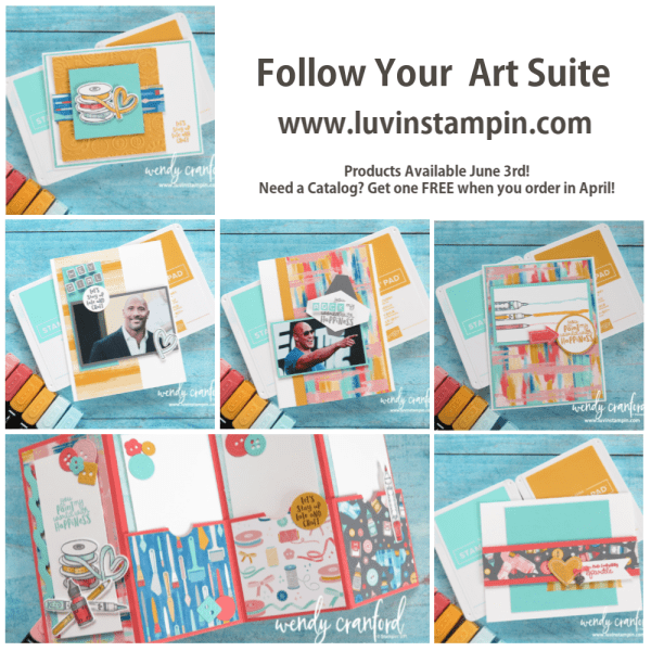 Follow Your Art Suite of products from Stampin' UP! using It Starts with Art stamp set #luvinstampin #stampinup #onstage #onstageapril2019 #simplestamping #wendycranford www.luvinstampin.com