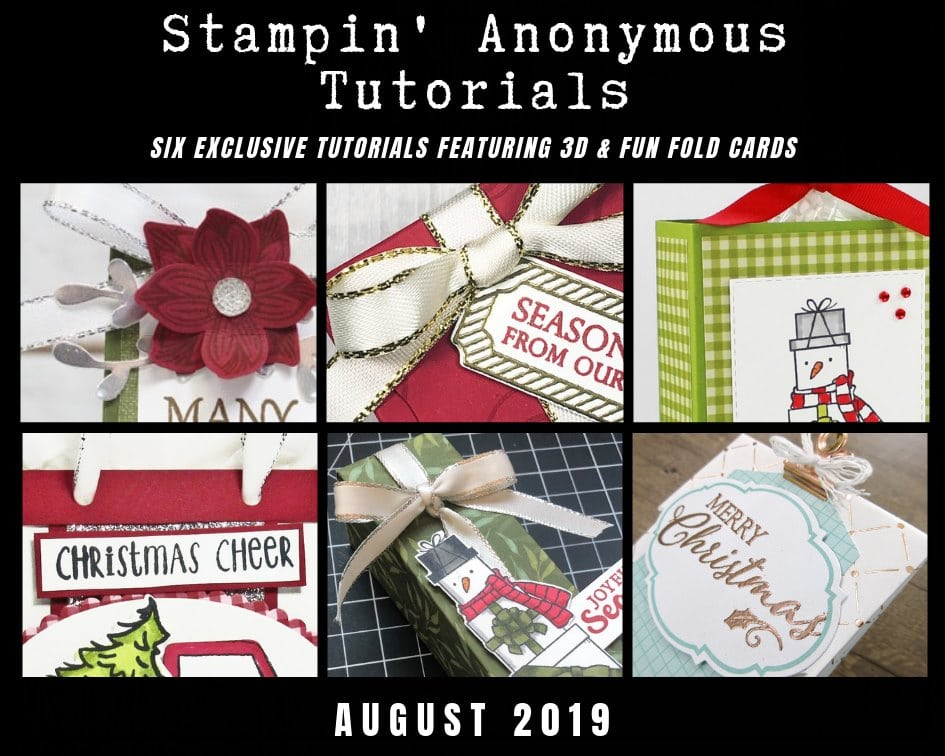 August Stampin' Anonymous Tutorial Bundle featuring all 3D Christmas Projects.  FREE with any order in August with Wendy Cranford