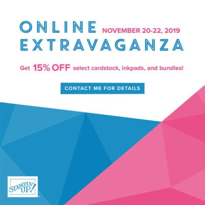 Stampin' UP! Online Extravaganza Nov 20-22